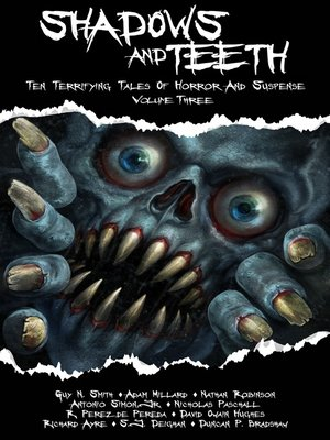 cover image of Shadows and Teeth, Volume 3
