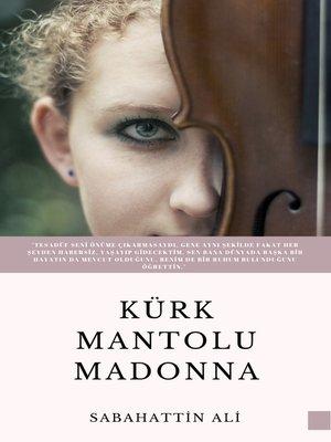 cover image of Kürk Mantolu Madonna
