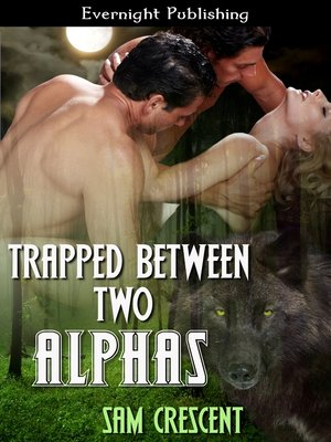 cover image of Trapped Between Two Alphas