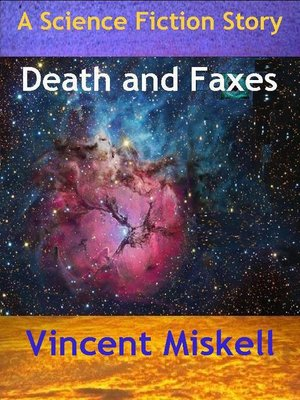 cover image of Death and Faxes