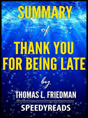 cover image of Summary of Thank You for Being Late by Thomas L. Friedman
