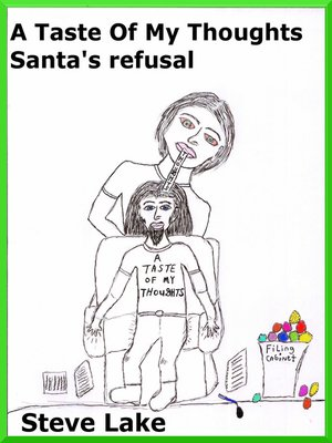 cover image of A Taste of My Thoughts Santa's Refusal