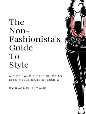 cover image of The Non-Fashionista's Guide to Style