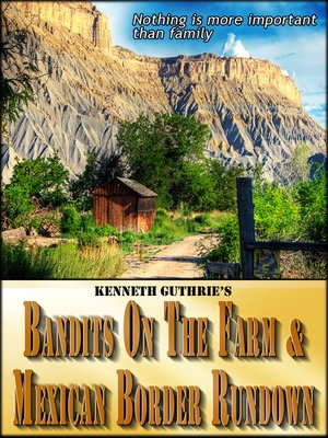 cover image of Bandits On the Farm and Mexican Border Rundown (Combined Edition)