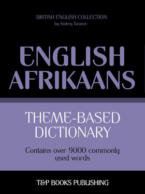 cover image of Theme-based dictionary British English-Afrikaans