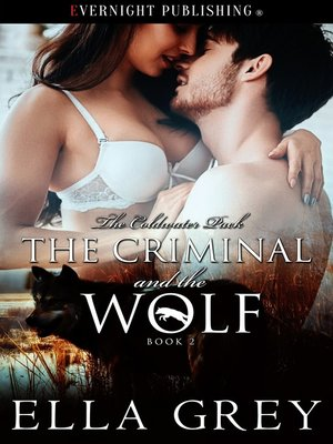 cover image of The Criminal and the Wolf