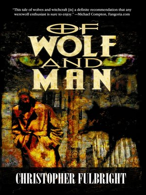 cover image of Of Wolf and Man