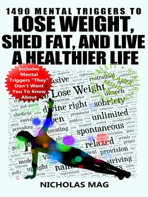 cover image of 1490 Mental Triggers to Lose Weight, Shed Fat, and Live a Healthier Life
