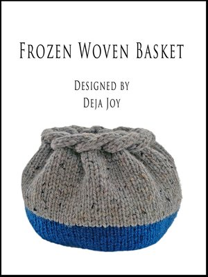 cover image of Frozen Woven Basket