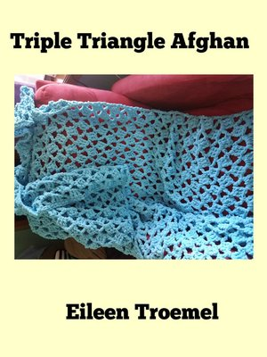 cover image of Triple Triangle Afghan