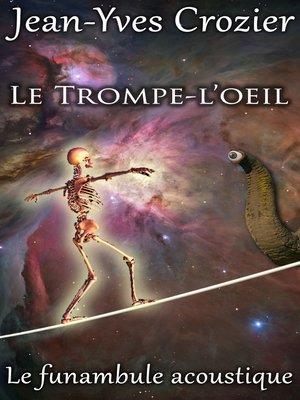 cover image of Le Trompe-L'Oeil