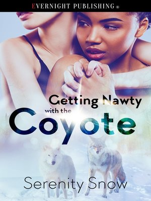cover image of Getting Nawty with the Coyote