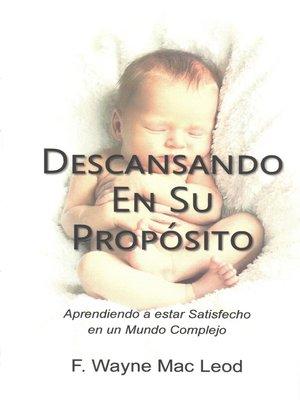 cover image of Descansando en su Propósito