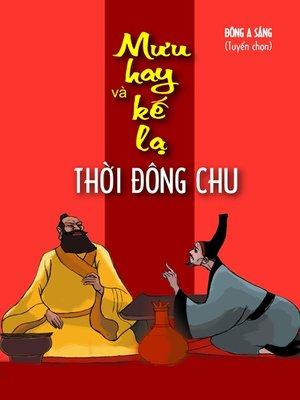 cover image of Mưu hay & kế lạ thời Đông Chu