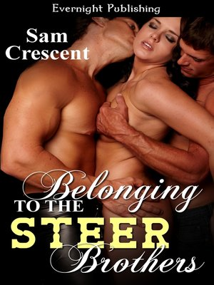 cover image of Belonging to the Steer Brothers