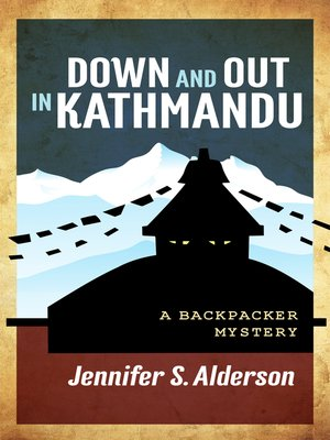 cover image of Down and Out in Kathmandu