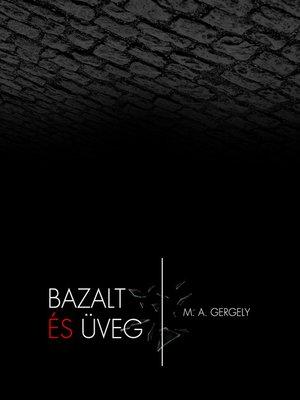 cover image of Bazalt és üveg