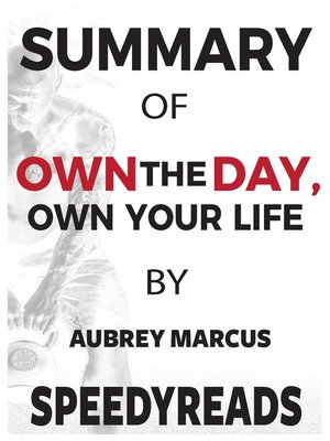 cover image of Summary of Own the Day, Own Your Life by Aubrey Marcus