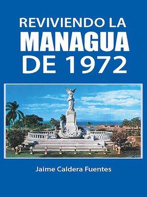 cover image of Reviviendo la Managua de 1972
