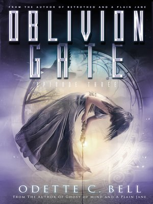 cover image of Oblivion Gate Episode Three