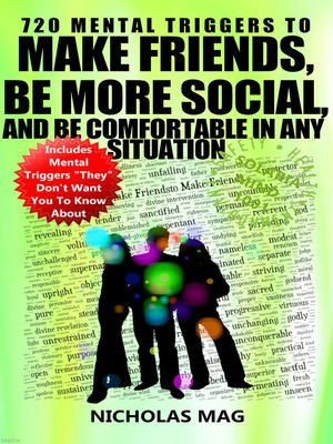 cover image of 720 Mental Triggers to Make Friends, Be More Social, and Be Comfortable In Any Situation