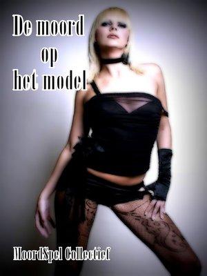 cover image of De moord op het model