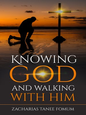 cover image of Knowing God and Walking With Him