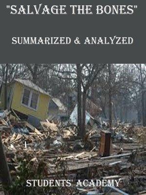 "cover image of ""Salvage the Bones"" Summarized & Analyzed"