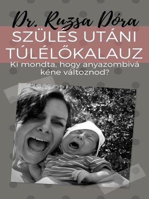 cover image of Szülés utáni Túlélőkalauz