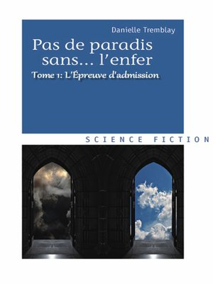 cover image of L'épreuve d'admission (Pas de paradis sans... l'enfer Volume 1)