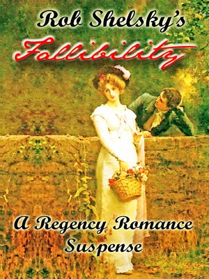 cover image of Fallibility, a Regency Romance