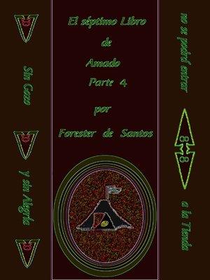 cover image of El Séptimo Libro de Amado Parte 4