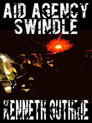 cover image of Aid Agency Swindle (Tank Science Fiction Series #4)