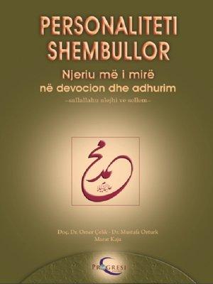 cover image of Personalıtetı Shembullor Hz. Muhammed Mustafa (s.a.v.s.)