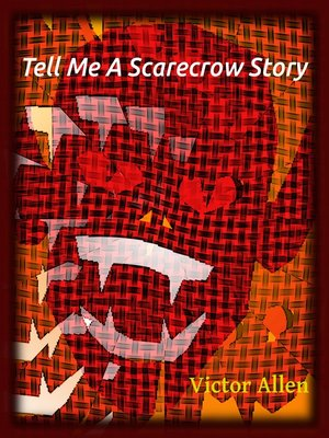 "cover image of ""Tell Me a Scarecrow Story."""