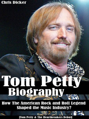 cover image of Tom Petty Biography