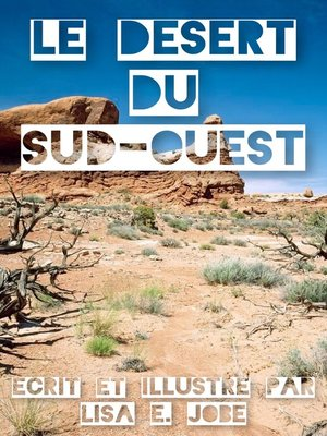 cover image of Le Desert du Sud-Ouest