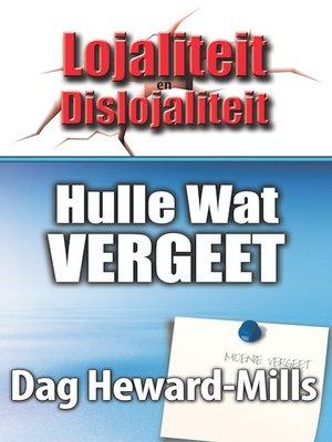 cover image of Hulle wat Vergeet
