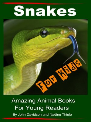 cover image of Snakes For Kids