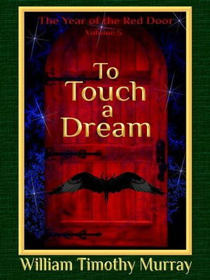 cover image of To Touch a Dream (Volume 5 of the Year of the Red Door)