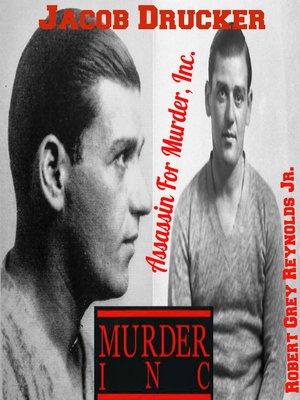 cover image of Jacob Drucker Assassin For Murder, Inc.