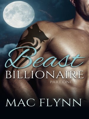 cover image of Beast Billionaire #1 (Bad Boy Alpha Billionaire Werewolf Shifter Romance)