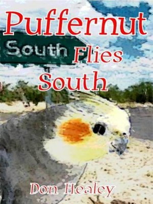 cover image of Puffernut Flies South