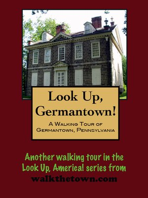 cover image of Look Up, Philadelphia! a Walking Tour of Germantown
