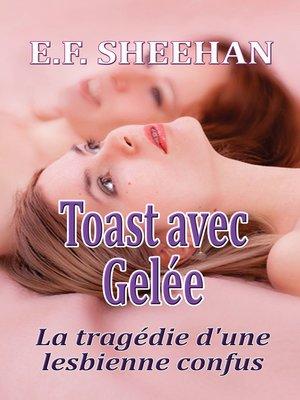 cover image of Toast avec Gelée