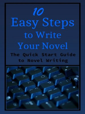 cover image of 10 Easy Steps to Writer Your Novel