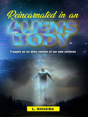 cover image of Reincarnated in an Alien's Body