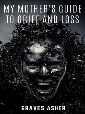 cover image of My Mother's Guide to Grief and Loss