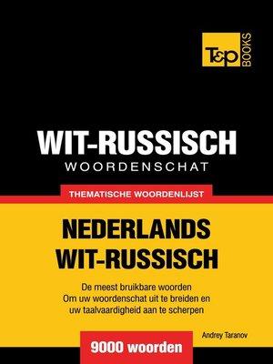 cover image of Thematische woordenschat Nederlands-Wit-Russisch