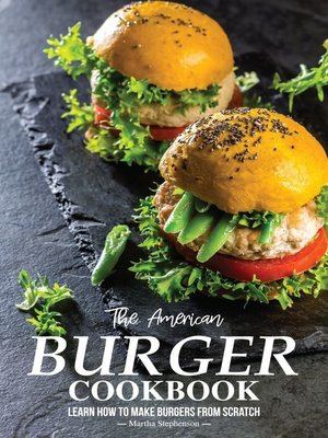 cover image of The American Burger Cookbook